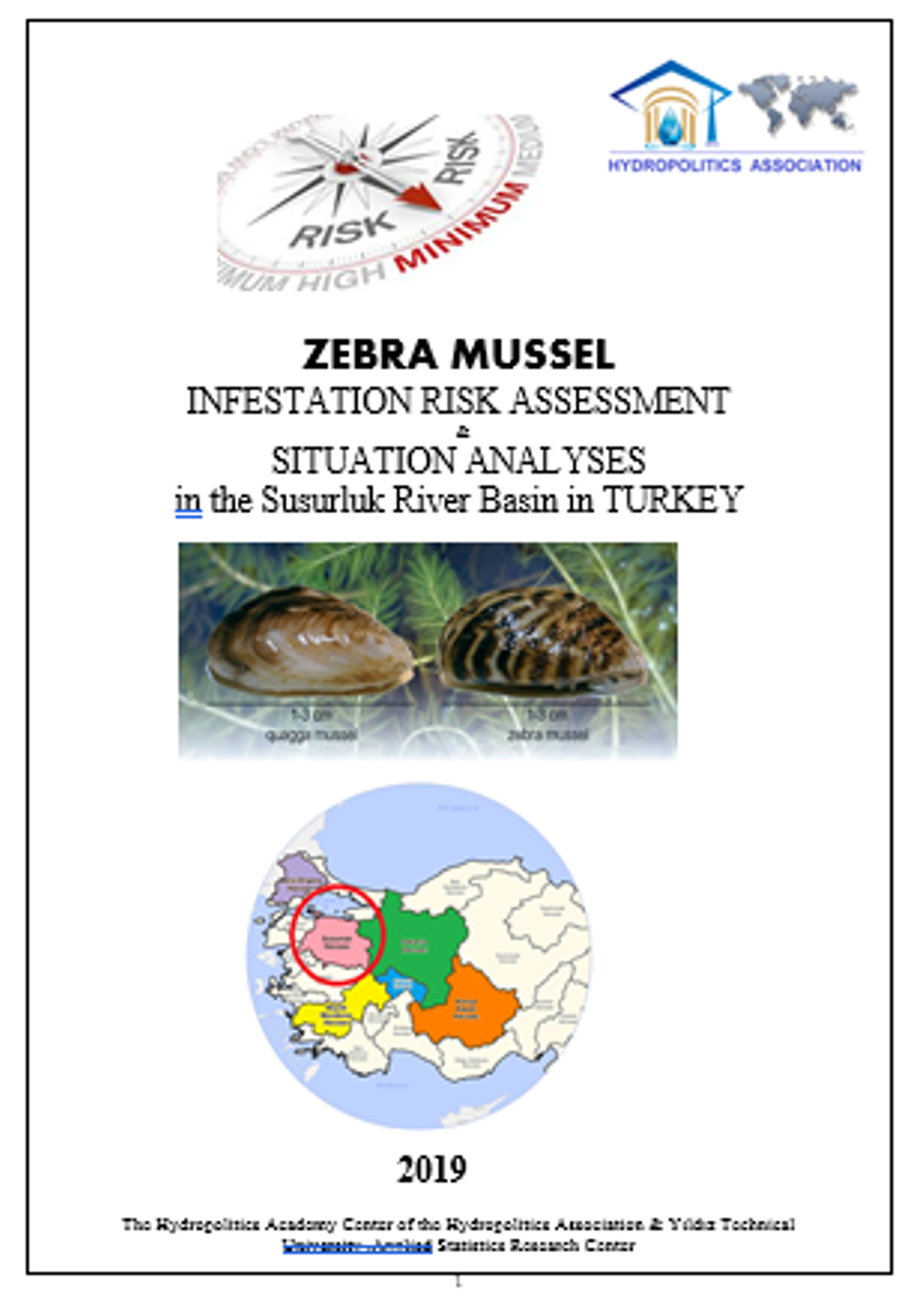 ZEBRA MUSSEL INFESTATION RISK ASSESSMENT & SITUATION ANALYSES in the Susurluk River Basin in TURKEY
